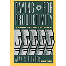 Paying for Productivity: A Look at the Evidence (1989-12-01)