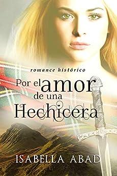 Por El Amor De Una Hechicera por Isabella Abad epub