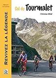 Col du Tourmalet : Revivez la légende (Mémoire du Cyclisme)