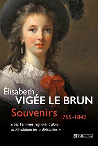 Souvenirs 1755-1842 :