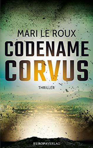 Codename Corvus: Thriller