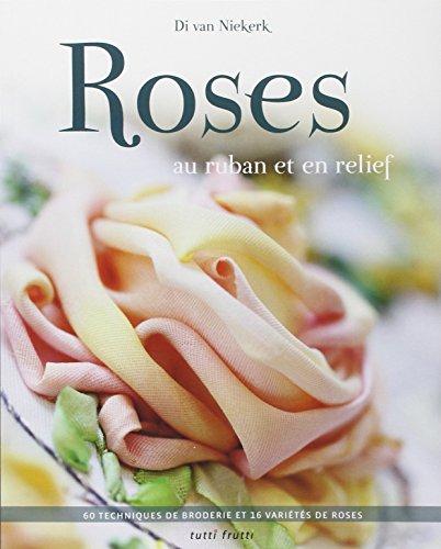 Roses au ruban et au relief par Di van Niekerk