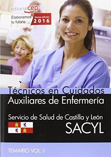 Descargar Libro Técnico en Cuidados Auxiliares de Enfermería. Servicio de Salud de Castilla y León (SACYL). Temario Vol. I. de AA.VV.