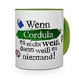 printplanet Tasse mit Namen Cordula - Layout: Wenn Cordula es Nicht Weiß, Dann Weiß es Niemand - Namenstasse, Kaffeebecher, Mug, Becher, Kaffee-Tasse - Farbe Grün
