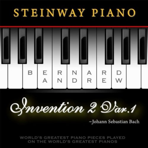 J. S. Bach: Invention No. 2 in C Minor, BWV 773: Variation No. 1 (Steinway Piano Version)
