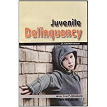 Amar Law Publication's Textbook on Juvenile Delinquency by Dr. Sheetal Kanwal (1st Edn. Feb. 2015)