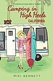 Camping in High Heels: California