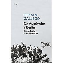 De Auschwitz a Berlín (ENSAYO-HISTORIA)