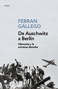De Auschwitz a Berlín par Ferran Gallego