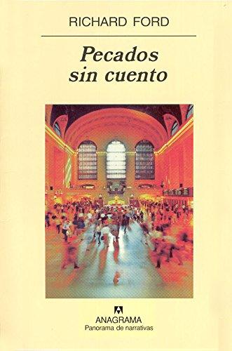 Pecados sin cuento (Panorama de narrativas nº 544) por Richard Ford