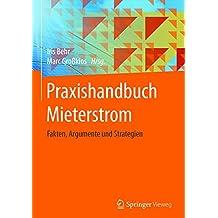 Praxishandbuch Mieterstrom: Fakten, Argumente und Strategien