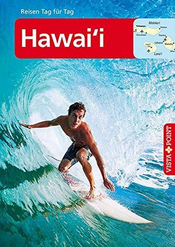 Hawai'i: Reiseführer Tag für Tag (neutral) (Reisen Tag für Tag)