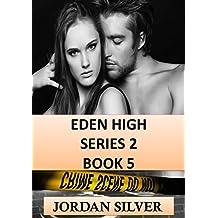 Eden High Series 2 Book 5