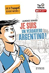 Je suis un verdadero Argentino !