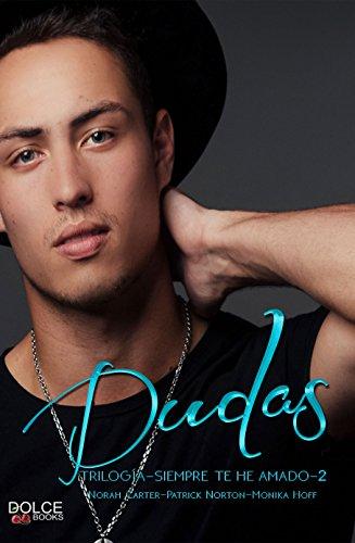 Dudas (Siempre te he amado nº 2) (Spanish Edition)