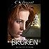 BROKEN (The Crystor Series Book 2)