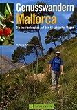 Genusswandern Mallorca - Wolfgang Heitzmann