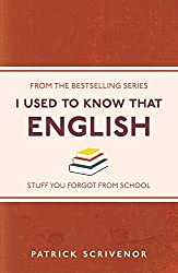 I Used to Know That: English by Patrick Scrivenor (2014-09-18)