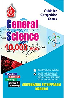 GENERAL SCIENCE 10000 Q/A: SCIENCE QUESTION AND ANSWERS by [publication, arivukkadal]