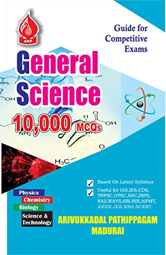 GENERAL SCIENCE 10000 Q/A: SCIENCE QUESTION AND ANSWERS