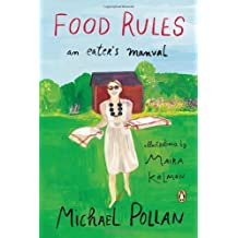 Food Rules: An Eater's Manual by Michael Pollan (2013-10-29)