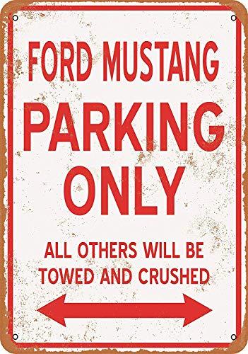 Wise Degree Ford Mustang Parking ONLY Metallblechschild Poster Wand K¨¹Che Kunst Cafe Garage Shop Bar Dekoration Mustangs Wc