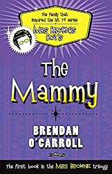 The Mammy by Brendan O'Carroll (2011-11-18)