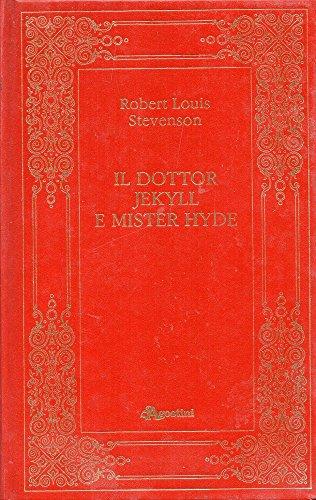 Il dottor Jekyll e mister Hyde e altri racconti.