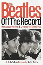 The Beatle Off the Record: Outrageous Opinions & Unrehearsed Interviews by Hunter Davis (2002-01-14)