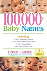 100,000+ Baby Names by Bruce Lansky (2006-08-02)