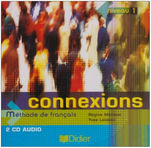 Connexions 1 Methode de Francais: Class CD 1 (French Edition) by Yves Loiseau (2013-06-08)