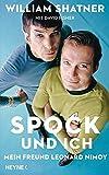 Spock und ich: Mein Freund Leonard Nimoy bei Amazon kaufen