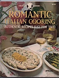 Romantic Italian Cooking: Authentic Recipes Just for Two by Mary Cadogan (1986-02-06)