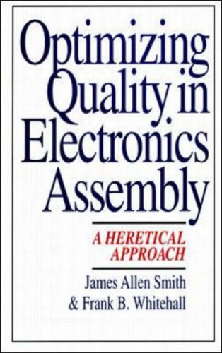 Electronic Control Assembly (Optimizing Quality in Electronics Assembly: A Heretical Approach)