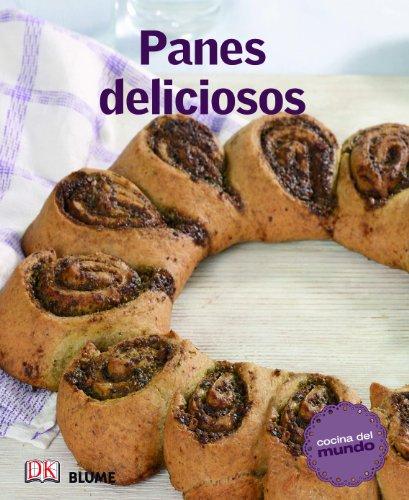 Panes delicioses (Cocina del mundo) por VVAA