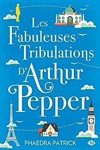 vignette de 'Les fabuleuses tribulations d'Arthur Pepper (Phaedra Patrick)'