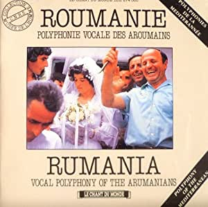 Roumanie : Polyphonie vocale des Aroumains