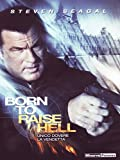 Born to raise hell [IT Import]