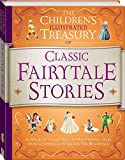 Classic Fairytale Stories (The Children's Illustrated Treasury)