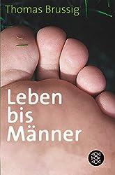 Leben bis Männer: Roman