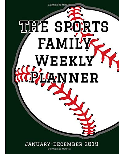 The Sports Family Planner: January-December 2019 por Miles Apart Creations