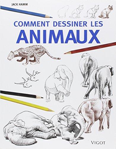 Comment dessiner les animaux par Jack Hamm
