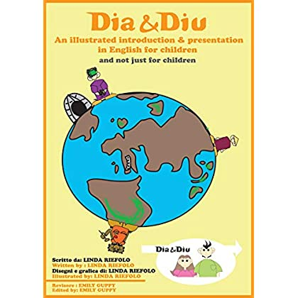 Dia & Diu: An Illustrated Introduction & Presentation In English For Children (And Not Ust For Children)