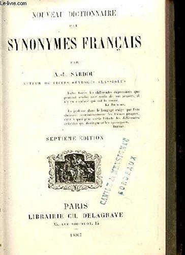 Nouveau dictionnaire par synonymes francais par A.-L SARDOU