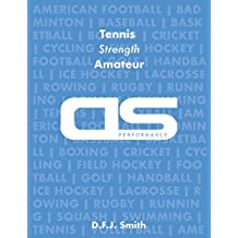 DS Performance - Strength & Conditioning Training Program for Tennis, Strength, Amateur
