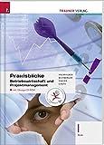 Praxisblicke - Betriebswirtschaft und Projektmanagement I HLW inkl. digitalem Zusatzpaket