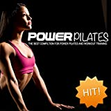 Power Pilates (Hit! The Best Compilation for Power Pilates and Workout Training)