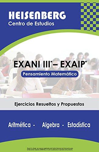 EXANI III - EXAIP: Pensamiento Matemático (Spanish Edition)