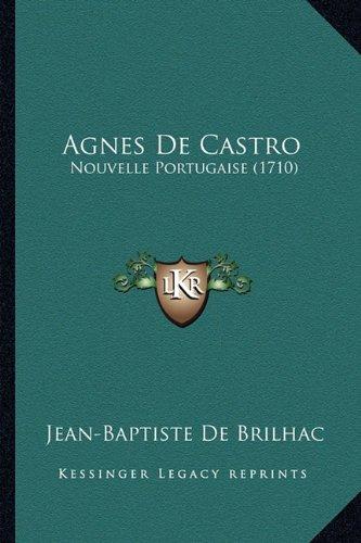 Agnes de Castro: Nouvelle Portugaise (1710)