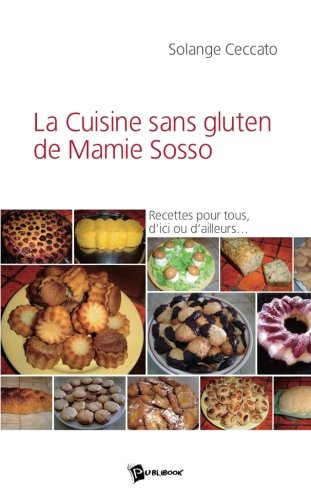 La Cuisine Sans Gluten de Mamie Sosso